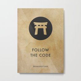 Aged Paper Bushido Code - Follow the Code Metal Print