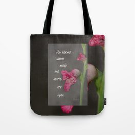 Joy Blooms Tote Bag