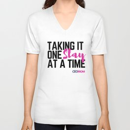 One Slay at a Time Unisex V-Neck