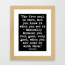 Charles Bukowski Quote Free Soul Black Framed Art Print