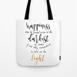 Dumbledore Quote | Happiness can be found... | Watercolor Tote Bag