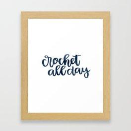 Crochet All Day - Navy Framed Art Print