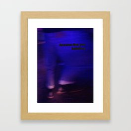lose more than your inhibitions Framed Art Print