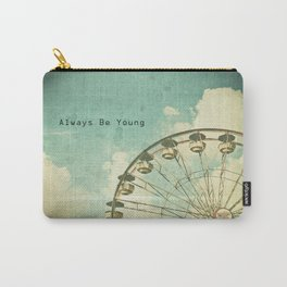 Always Be Young Carry-All Pouch