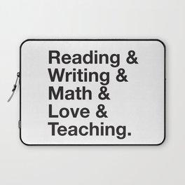 Love Teaching Laptop Sleeve