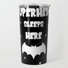 Superhero Sleeps Here (Black) Travel Mug
