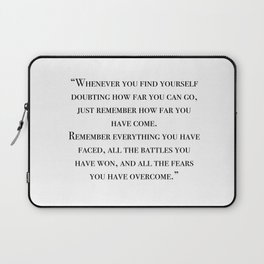 Remember how far you've come - quote Laptop Sleeve