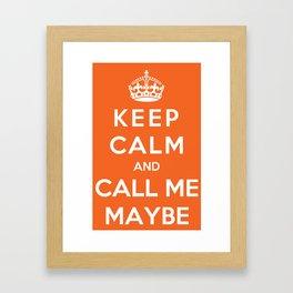 Keep Calm And Call Me Maybe Framed Art Print