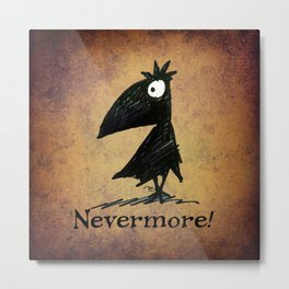 Nevermore! The Raven - Edgar Allen Poe Metal Print