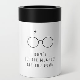 Don't Let The Muggles Get You Down Can Cooler