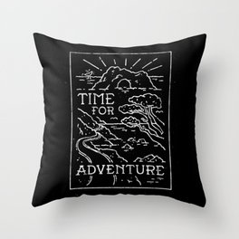 TIME FOR ADVENTURE (BW) Throw Pillow