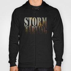 Storm Warning Hoody