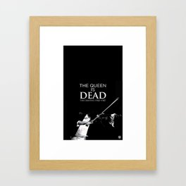 The Queen Is Dead Framed Art Print