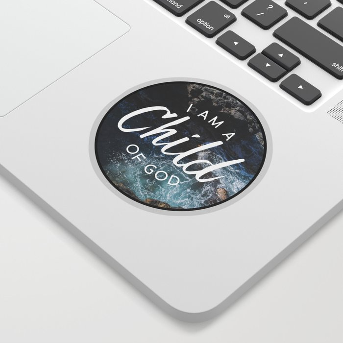 Christian Quote - I am a Child of God Sticker