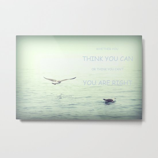 You can! Metal Print