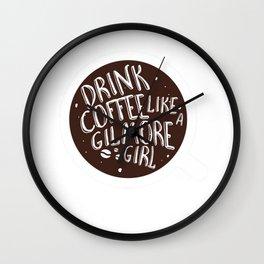 Gilmore Girl Coffee Shirt T-Shirt Wall Clock