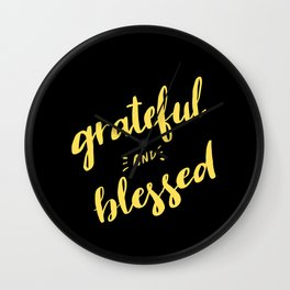 Grateful and Blessed Wall Clock
