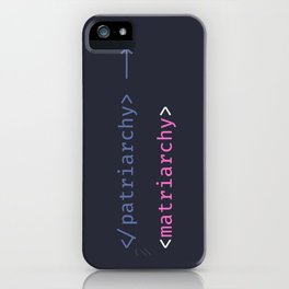 The dev matriarchy begins iPhone Case