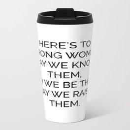 Strong Women Travel Mug
