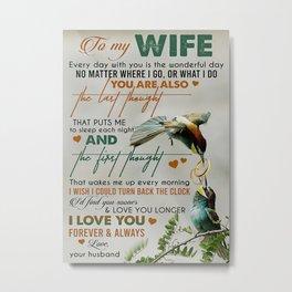 Wife TO MY WIFE  COUPLE BIRD  I LOVE YOU Metal Print