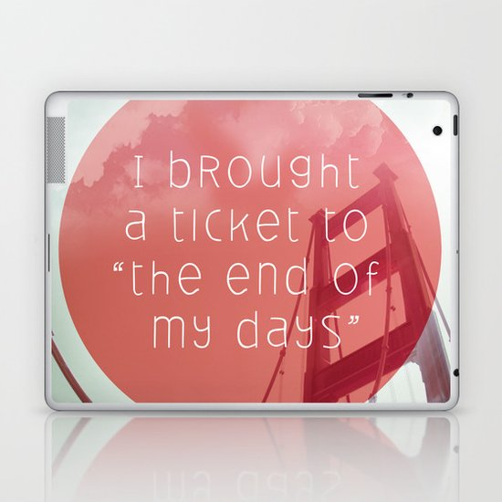 the end of my day Laptop & iPad Skin