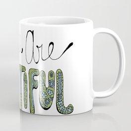 Holy Moly You Are Beautiful! Coffee Mug