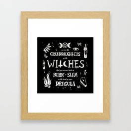 Witches You Couldn't Slam Framed Art Print