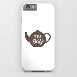 Tea party calligraphy hand lettering on tea pot iPhone Case