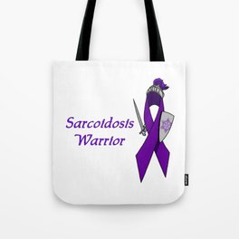 Sarcoidosis Warrior Tote Bag