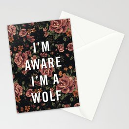 I'm Aware I'm A Wolf Stationery Cards