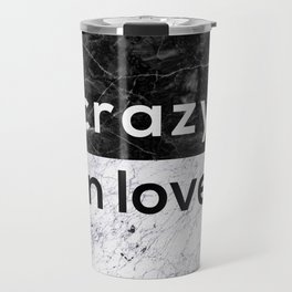 Crazy in Love Travel Mug