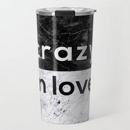 Crazy in Love Travel Mug