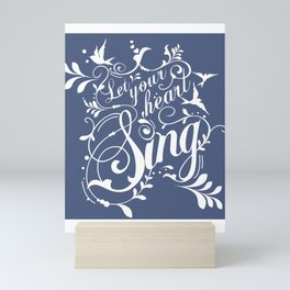 Let Your Heart Sing Mini Art Print
