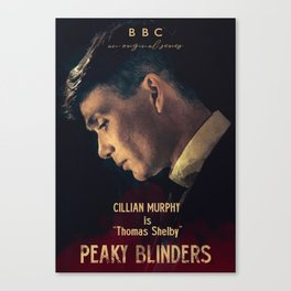 Peaky Blinders, Cillian Murphy, Thomas Shelby, BBC Tv series, gangster family Canvas Print