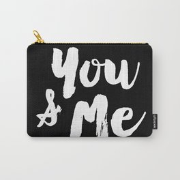 You and Me Carry-All Pouch