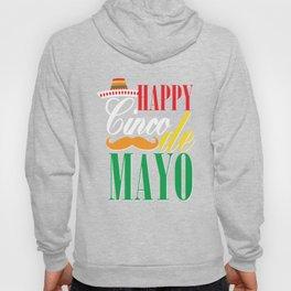 Happy Cinco De Mayo Funny Celebration Shirt Hoody