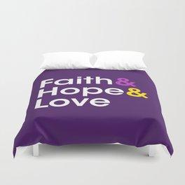 Faith Hope Love Duvet Cover