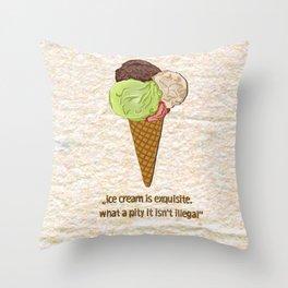 ice cream is exquisite Throw Pillow