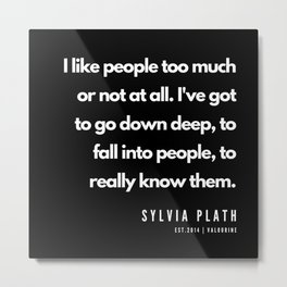 15      | Sylvia Plath Quotes | 190604 Metal Print