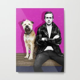 Ryan Gosling and friend Metal Print