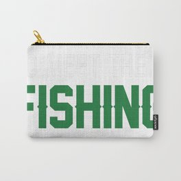 I Raised My Fishing Buddy Carry-All Pouch
