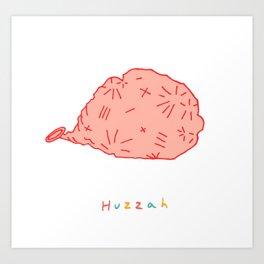 Huzzah (Deflated) Art Print