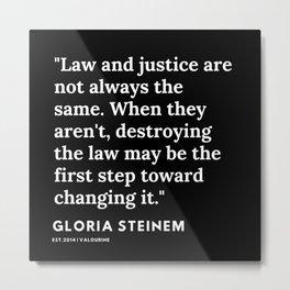 51   | Gloria Steinem Quotes | 191202 Metal Print