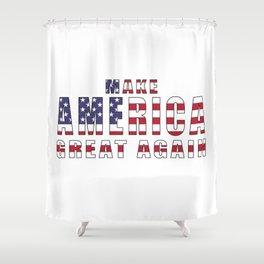 Make America Great Again - 2016 Campaign Slogan Shower Curtain