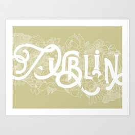 Destination Dublin Art Print
