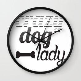 Crazy Dog Lady Wall Clock
