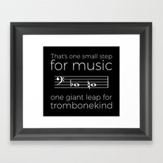 That's one small step for music, a giant leap for trombonekind Framed Art Print
