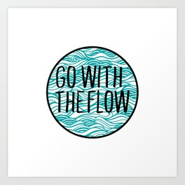 Go With The Flow Waves Art Print