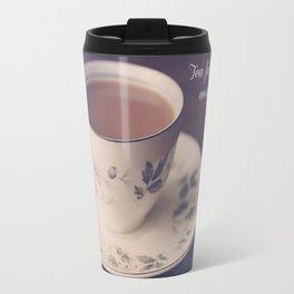 """Tea Fixes Everything""  Travel Mug"