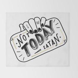 Not Today, Satan Throw Blanket